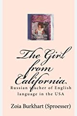 The Girl from California: Russian teacher of English language in the USA (Russian Edition) Paperback
