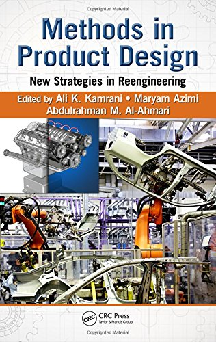 Methods in Product Design: New Strategies in Reengineering (Engineering and Management Innovation)