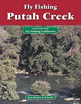 Fly fishing putah creek an excerpt from fly for Putah creek fly fishing