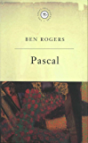 The Great Philosophers:Pascal: Pascal