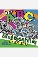 The ABCs of Skateboarding Animals Paperback