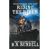 Riding The River (Stonecroft Saga)