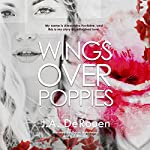 Wings Over Poppies: The Over Series, Book 2 | J.A. DeRouen