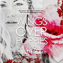 Wings Over Poppies: The Over Series, Book 2 Audiobook by J.A. DeRouen Narrated by Devra Woodward, C.J. Mission