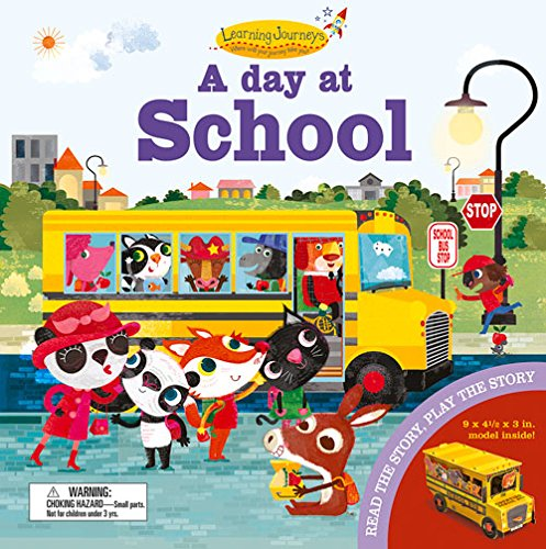 A Day at School: Read the Story, Play the Story (Press Out & Build Model and - Oakley Models