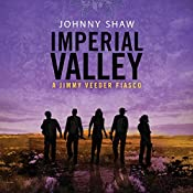 Imperial Valley | Johnny Shaw