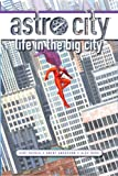 Astro City: Life in the Big City (New Edition), Kurt Busiek, 1401232612