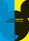 Mickey: Uomini e Topo (Incendi)
