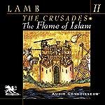 The Flame of Islam   Harold Lamb