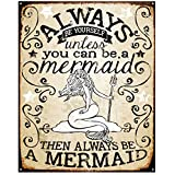 "Crystal Art 98540""Sign of the Times"" Mermaid Metal Sign Wall Décor, 12""x 15"""