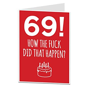 69th Birthday Card Funny Perfect For Friends Other Ages Available