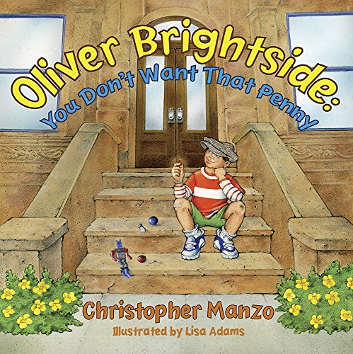 Oliver Brightside: You Don't Want That Penny