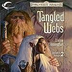 Tangled Webs: Forgotten Realms: Starlight & Shadows, Book 2 | Elaine Cunningham
