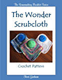 The Wonder Scrubcloth Crochet Pattern