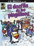img - for El desfile de los ping inos (Lecturas Gr ficas / Graphic Readers) (Spanish Edition) book / textbook / text book