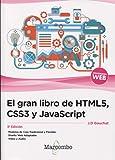 El gran libro de HTML5, CSS3 y JavaScript 3ª Edición