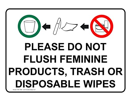 Amazon Com Do Not Flush Feminine Products Sign Nhe 18562 Restroom