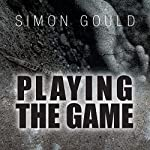 Playing the Game | Simon Gould