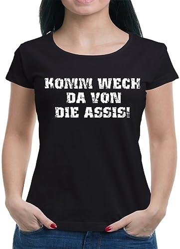 TLM Komm wech da von die Assis maglietta da donna