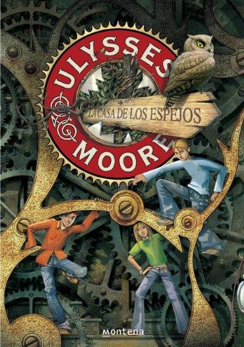 La Casa de los Espejos (Serie Ulysses Moor