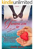 Tienimi Con Te (After The Season Trilogy Vol. 1)