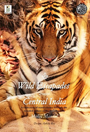 Wild Escapades around Central India
