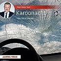 Karoonacht Hörbuch von Deon Meyer Gesprochen von: Marc Bator
