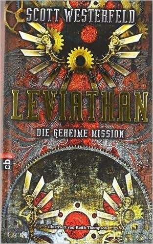 Leviathan - Die geheime Mission: Amazon.de: Westerfeld, Scott ...