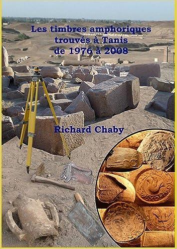 Read Les timbres amphoriques trouvés à Tanis de 1976 à 2008 pdf, epub ebook