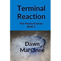 Terminal Reaction: The Persford Series: Book 3