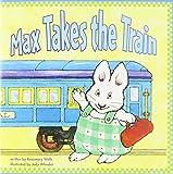 READING 2007 LITTLE BIG BOOK GRADE K.13: MAX TAKES THE TRAIN