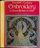 Twentieth Century Embroidery in Great Britain to 1939