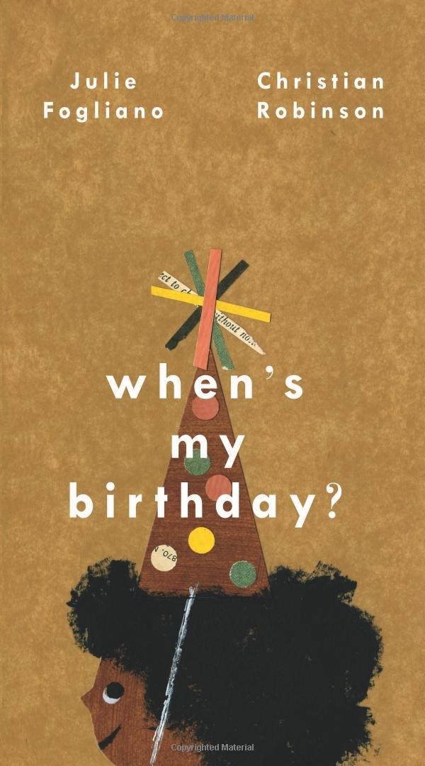 when s my birthday julie fogliano christian robinson