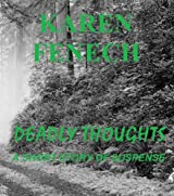 DEADLY THOUGHTS: A SHORT STORY OF SUSPENSE