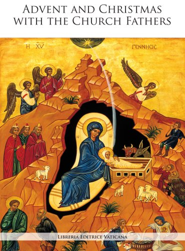 Advent and Christmas with the Church Fathers