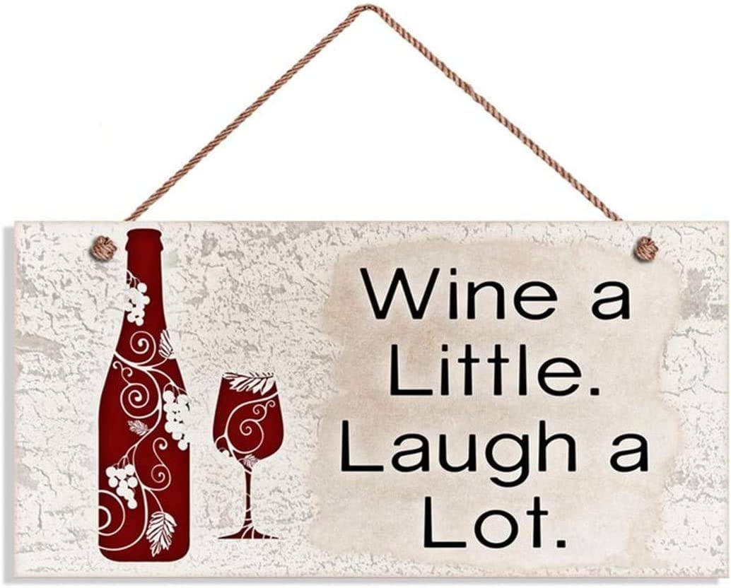 MAIYUAN Wine Sign, Wine A Little Laugh A Lot, 12x6 Sign, Wine Bottle and Glass Wall Plaque, Funny Sign, Home Gift(XU24) 23