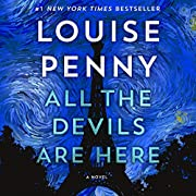 All the Devils Are Here: A Novel: Chief…