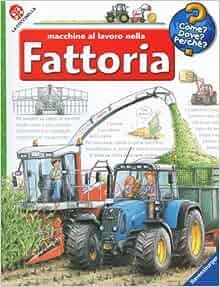 Macchine al lavoro nella fattoria: 9788875487478: Amazon