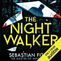 The Nightwalker Hörbuch von Sebastian Fitzek Gesprochen von: Robert Glenister