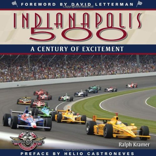 The Indianapolis 500  A Century Of Excitement