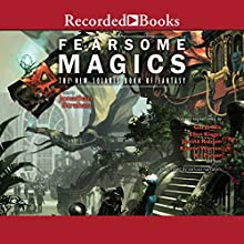 Fearsome Magics: The New Solaris Book of Fantasy 2 Audiobook by Jonathan Strahan (editor) Narrated by Michael Welch, Chris MacDonnell, Alexandra Harris, Lauren Irwin, Ros Gentle, Jay Rodan