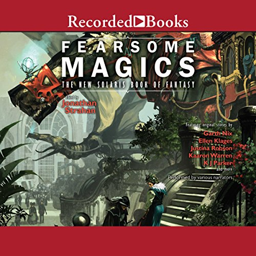 Frightful Magics: The New Solaris Book of Fantasy 2