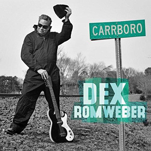 Dex Romweber - Carrboro (2016) [FLAC] Download