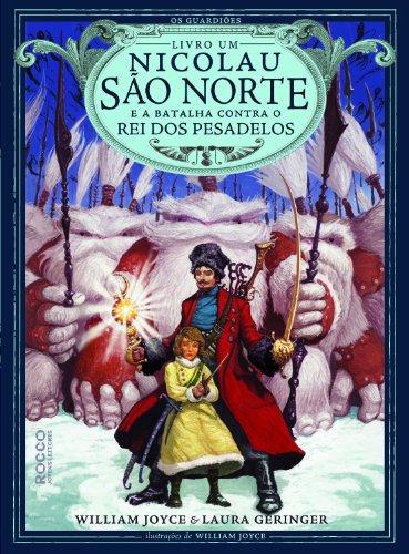 Nicolau São Norte - Volume 2. Coleção Os Guardiões da Infância
