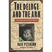 Deluge and the Ark: A Journey into Primate Worlds