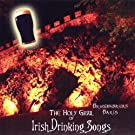 The Holy Grail of Irish Drinking Songs