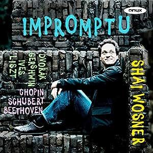 Impromptu - Beethoven, Chopin, Dvoák, Gershwin, Ives, Liszt & Schubert