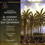 Il Furioso All'Isola De San Domingo by G. Donizetti (2006-10-10)