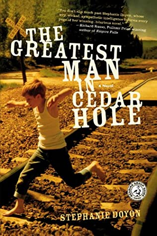 book cover of The Greatest Man in Cedar Hole