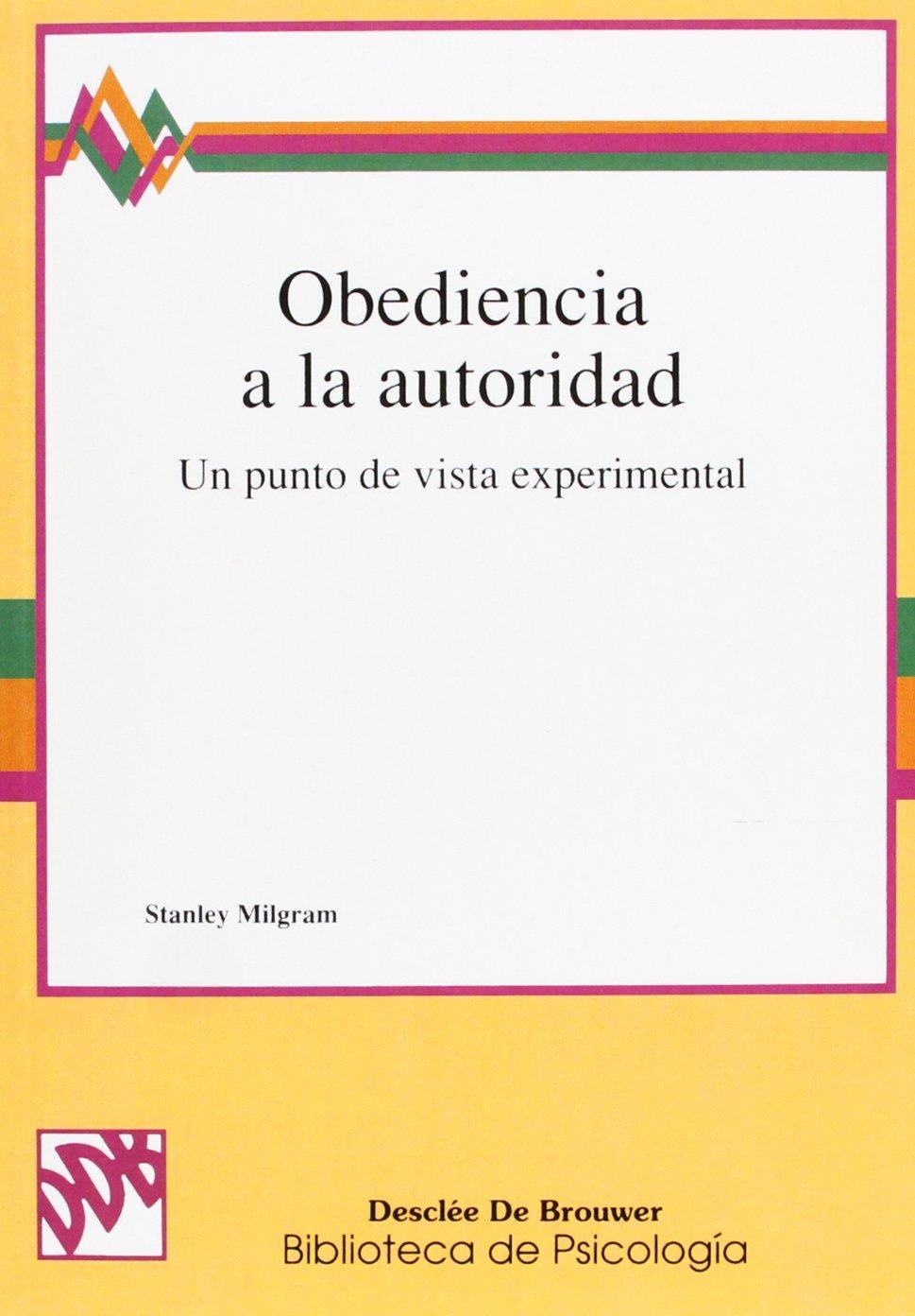 Obediencia A La Autoridad (Biblioteca de Psicología): Amazon.es: Stanley Milgram: Libros